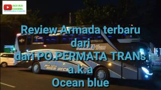 Review Armada baru dari PO.PERMATA TRANS#review1