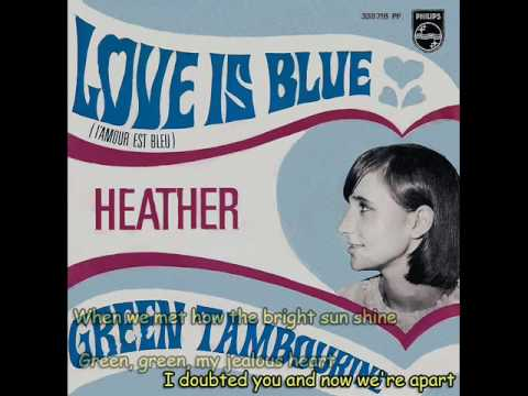 Heather  Love Is Blue