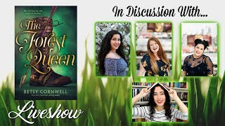 The Forest Queen by Besty Cornwall Liveshow Discussion | FICTION FACTION