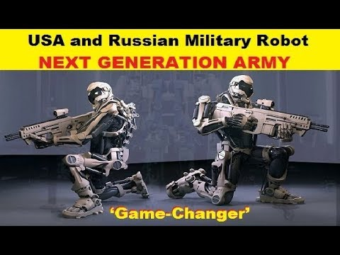 USA and Russian Military Robot Development Could be a Next Gen Army