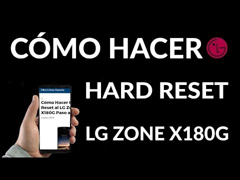 ¿Cómo Hacer Hard Reset en un LG Zone X180G?