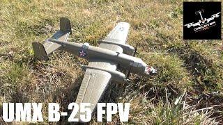 e flite umx b 25 first fpv flight