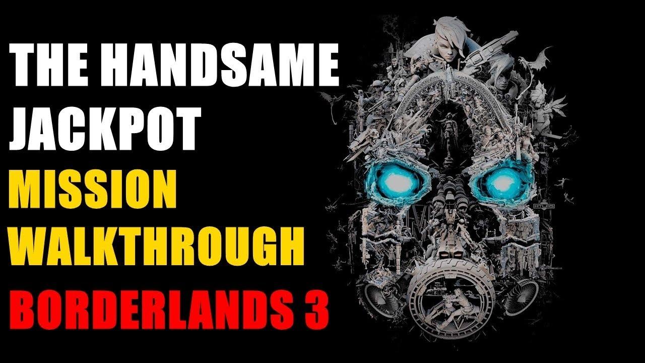 Kill Third Rail The Handsame Jackpot Borderlands 3 Mission Walkthrough