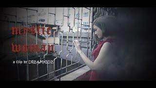 [Demo Fashion Clip] Mystic Woman - Người phụ nữ bí ẩn