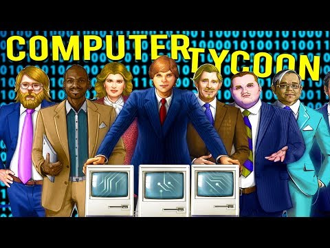 BECOMING STEVE JOBS! MAKE MILLIONS AS THE WORLD'S LARGEST COMPUTER TYCOON - Computer Tycoon Gameplay