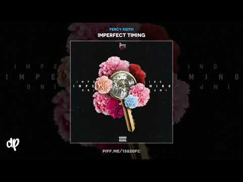 Percy Keith - None ft Slim [Imperfect Timing]