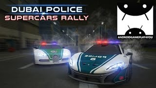 Dubai Police Supercars Rally Android GamePlay Trailer (1080p)