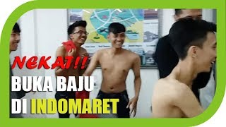 Download Video NEKAT!!! Buka Baju di Indomaret || #idiotchallenge MP3 3GP MP4