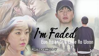 Eun Hwan Gi x Chae Ro Woon | Faded | Introverted Boss | Yeon Woo Jin x Park Hye Soo MV