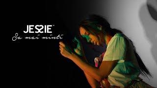 Jessie - Sa mai minti (Official Video)