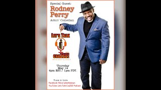 Getting Real with Uncle Rodney (Rodney Perry)