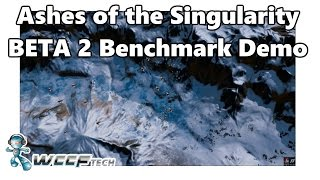 Ashes of the Singularity Beta 2 Benchmark Demo