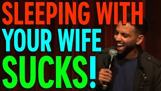 Sleeping With Your Wife Sucks Akaash Singh Freestyle Stand Up Comedy