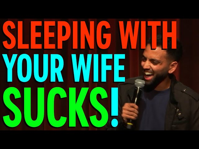 Sleeping With Your Wife Sucks | Akaash Singh | Freestyle Stand Up Comedy