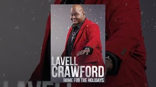 Lavell Crawford: Home for the Holidays