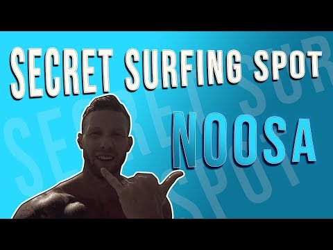 SECRET SURFING SPOTS IN NOOSA, AUSTRALIA