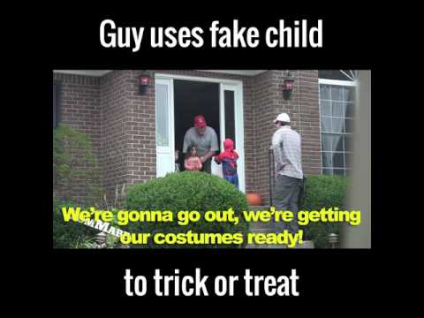 Guy Uses Fake Child To Trick Or Treat
