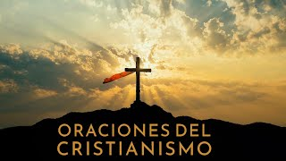 Oraciones del Cristianismo (Audiolibro Completo) [ (Voz Humana, Texto, Música e Imágenes Cristianas]