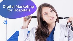 Digital Marketing Strategy for Healthcare (Hospitals and Clinics)
