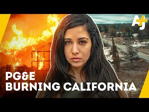 PG&E starts California wildfires, and gets away with it | AJ+