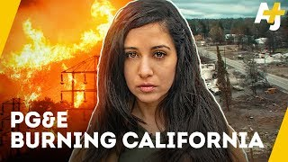 This energy company starts California wildfires, and gets away with it | AJ+