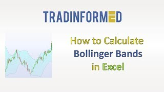 How to Calculate the Bollinger Bands Indicator in Excel