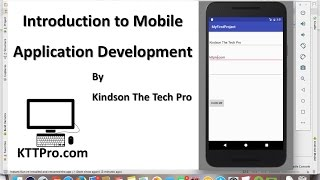 Introduction to Mobile Application Development by The Tech Pro