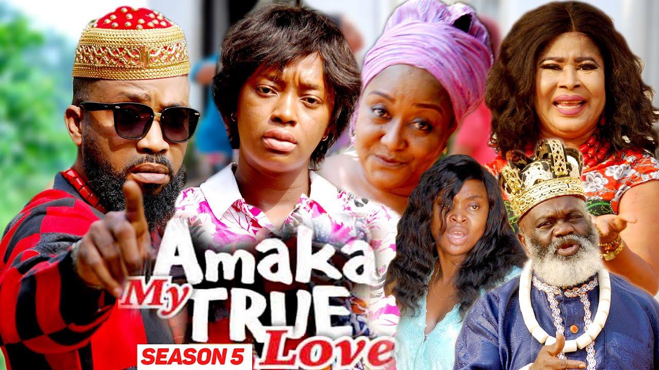 Download AMAKA MY TRUE LOVE (SEASON 5) {NEW MOVIE} - 2021 LATEST NIGERIAN NOLLYWOD MOVIES