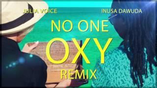 Юлия Войс ft. Inusa Dawuda - No One (Oxy remix)