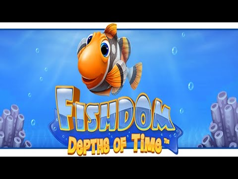 Fishdom - Depths of Time - Kids games