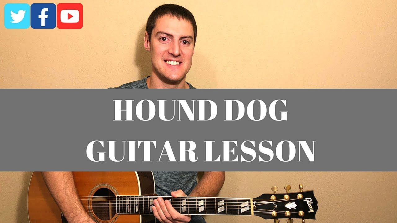 6 Elvis Presley Hound Dog Guitar Lesson Chords Youtube
