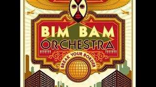 Bim Bam Orchestra - Abaye