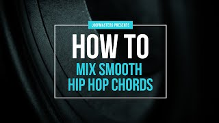 How To Mix Smooth Hip Hop Electric Piano Chords | Tutorial