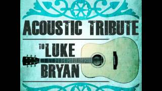 We Rode in Trucks - Luke Bryan Acoustic Tribute