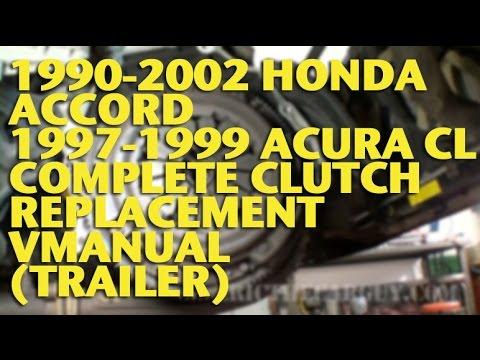 1990-2002-honda-accord-1997-1999-acura-cl-complete-clutch-replacement-vmanual-(trailer)