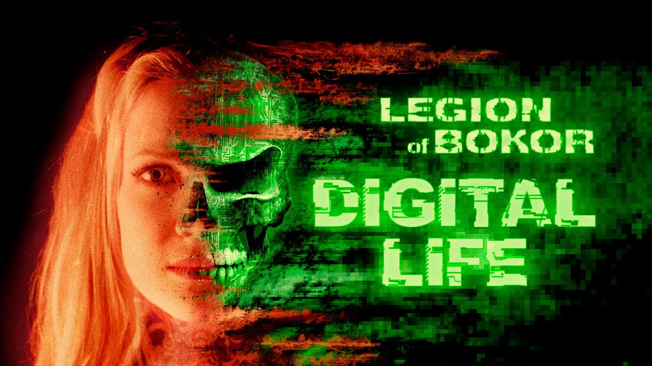 Legion Of Bokor - #Digital_Life [Official Music Video]