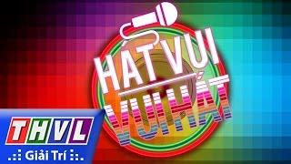 THVL | Hát vui - Vui hát: Tập10 - Những khúc nhạc vui (Trailer)