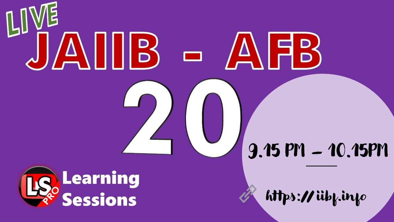 AFB Free Live Class - 20 Module B | Accounting and Finance for Bankers Free Live Sessions