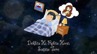 Dekhta hi rahta hu sapne tere | Aankh jab bhi kholegi to paayegi mujhe | whatsapp status video