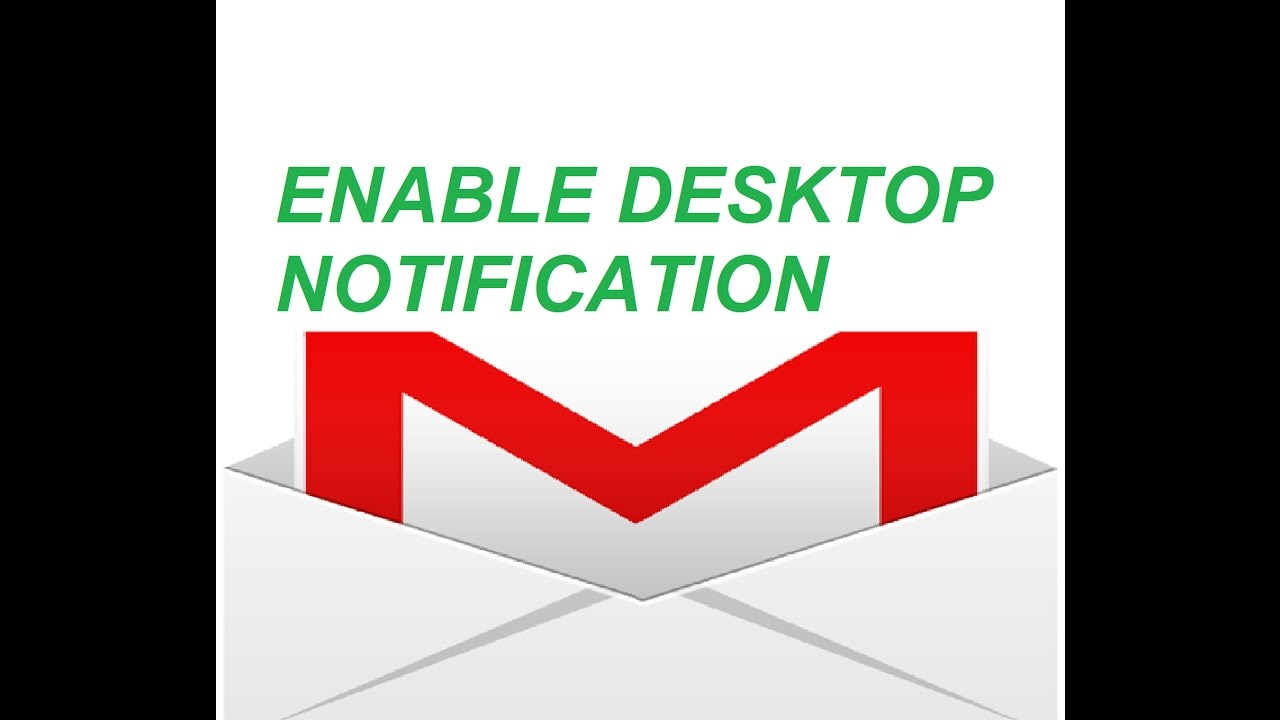 HOW TO ENABLE DESKTOP NOTIFICATION FOR GMAIL IN CHROME/ FIREFOX/ WINDOWS 10  - LATEST