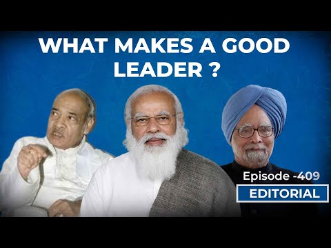 Editorial With Sujit Nair: What Makes A Great Leader?