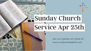 Sunday Service April 25th