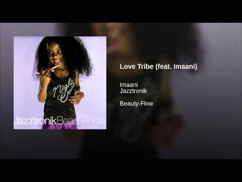 Love Tribe (feat. Imaani)