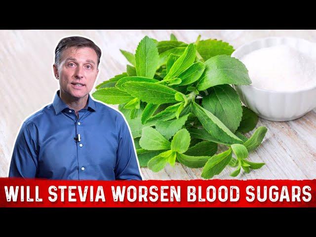 Will Stevia Worsen Blood Sugars?