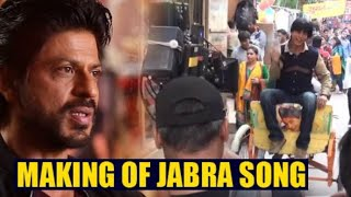 Making Of The (BTS) - Jabra Fan Song | Shah Rukh Khan | SRK Dance | Shorts