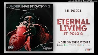 Lil Poppa - Eternal Living Featuring Polo G (Official Instrumental)