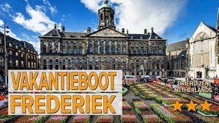 Vakantieboot Frederiek hotel review | Hotels in Driehuizen | Netherlands Hotels