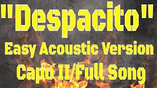 """""""DESPACITO"""" LUIS FONSI - ACOUSTIC GUITAR TUTORIAL (CAPO 2)"""
