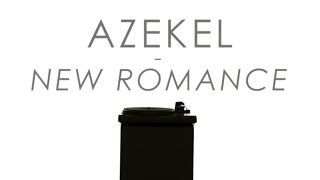 Azekel - New Romance (Official Video)
