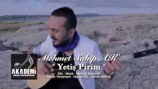 Mehmet Sahip AK - Yetiş Pirim